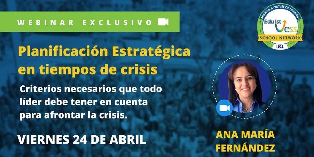 Planificación estratégica en tiempos de crisis: criterios para líderes educativos
